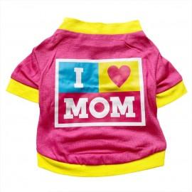 I Love Mom Pink, Oval Yaka Tişört Köpek Kıyafeti Köpek Elbisesi Anneler Günü